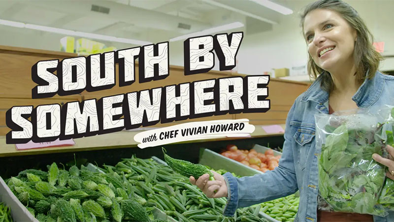 South by Somewhere with Vivian Howard